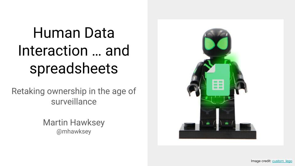 Human Data Interaction … and spreadsheets