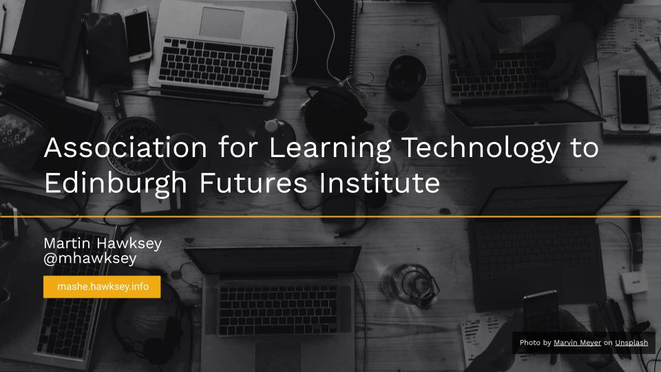 Association for Learning Technology to Edinburgh Futures Institute